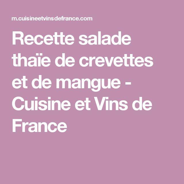 Recette salade thaïe de crevettes et de mangue - Cuisine et Vins de France