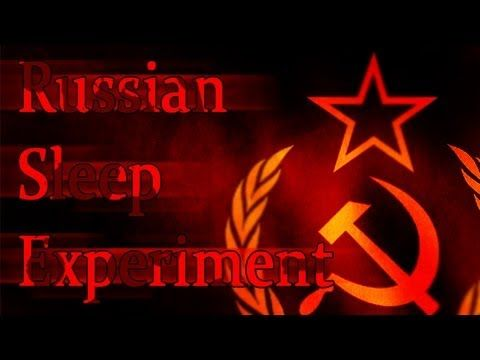 """▶ """"The Russian Sleep Experiment""""  I'm starting to get into these creepypasta stories even more!"""