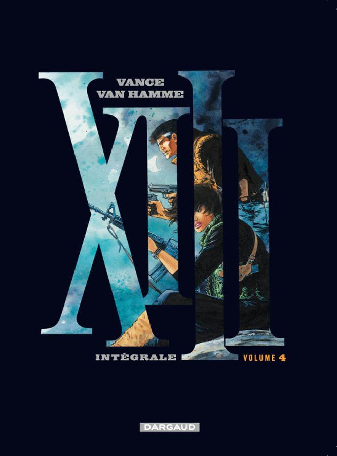 XIII intégrales 4 par Van Hamme et vance. #XIII #BDXIII #Dargaud