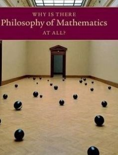 Why Is There Philosophy of Mathematics At All? free download by Ian Hacking ISBN: 9781107050174 with BooksBob. Fast and free eBooks download.  The post Why Is There Philosophy of Mathematics At All? Free Download appeared first on Booksbob.com.
