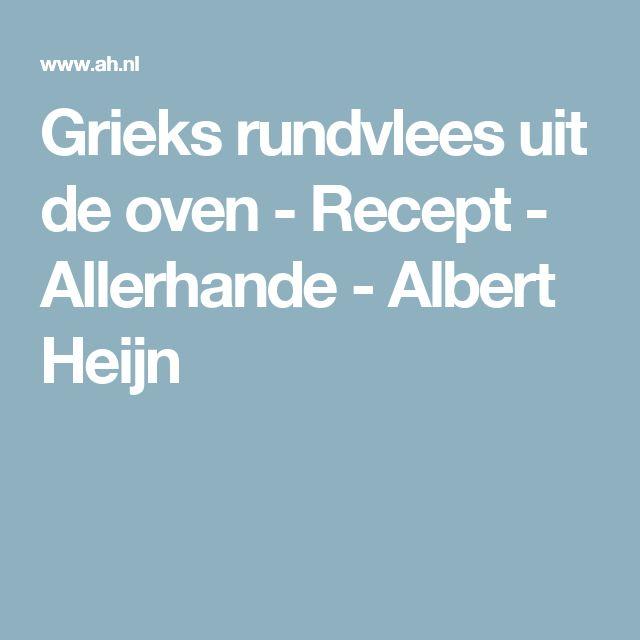 Grieks rundvlees uit de oven - Recept - Allerhande - Albert Heijn