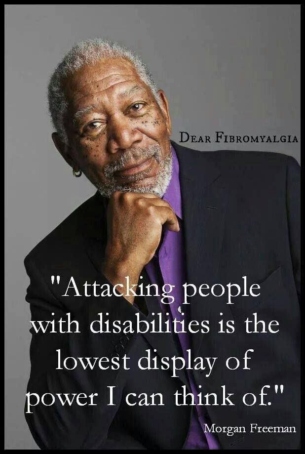 """""""Attacking people with disabilities is the lowest display of power I can think of."""" Morgan Freeman - Trump attacks everyone including the disabled."""