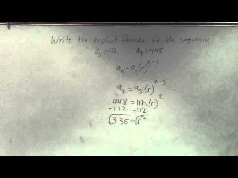 Algebra 2 - How to write the explicit formula of a geometric sequence given two terms of - YouTube