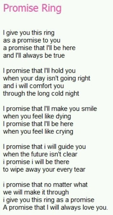 Promise ring. So adorable. If my boyfriend read this when he gave ne a ring i would be in heaven!