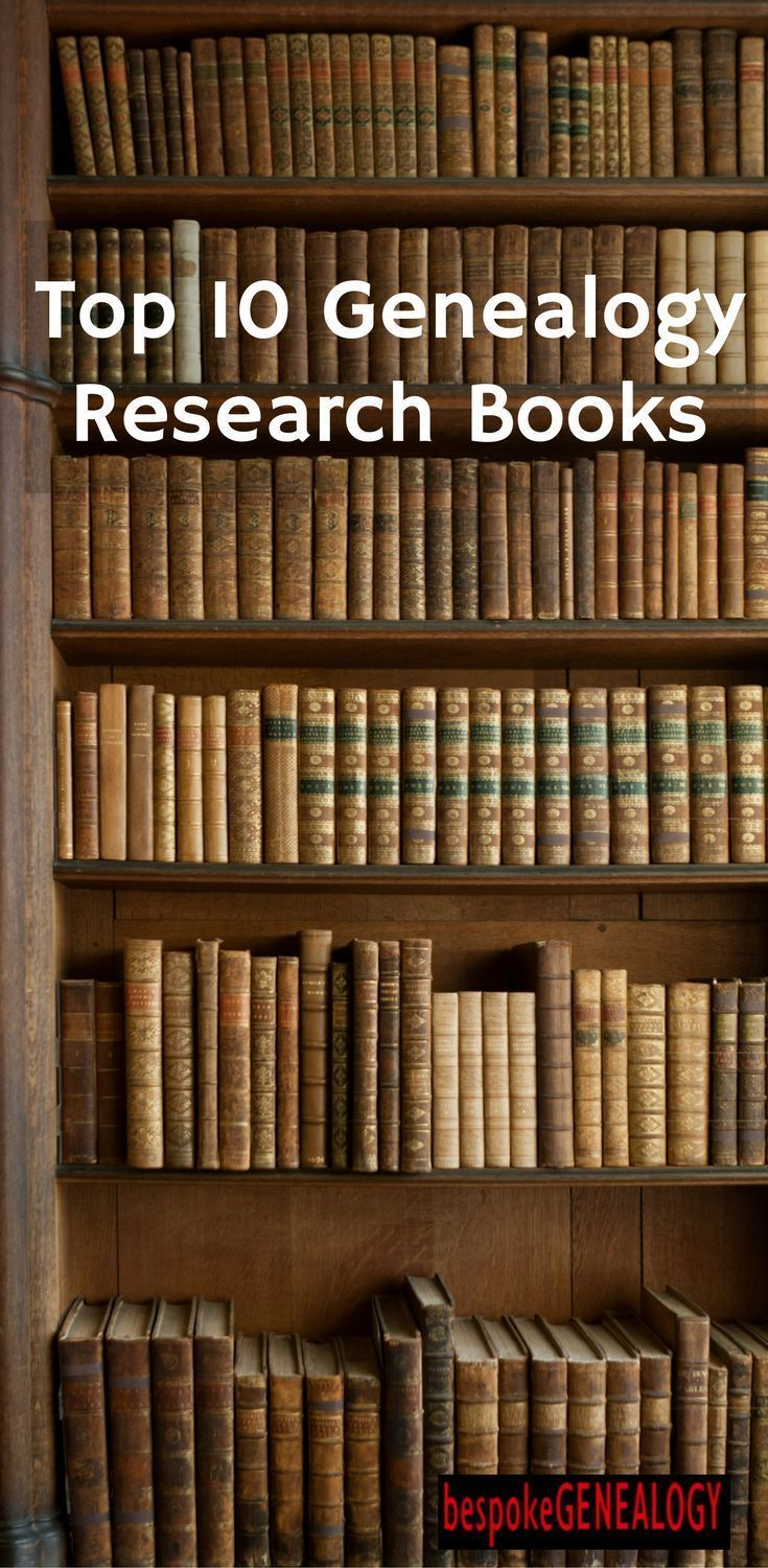 Top 10 Genealogy Research Books | Bespoke Genealogy