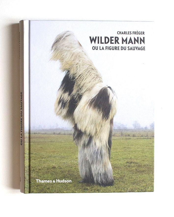 'Wildermann' Charles Fréger http://www.charlesfreger.com/books/
