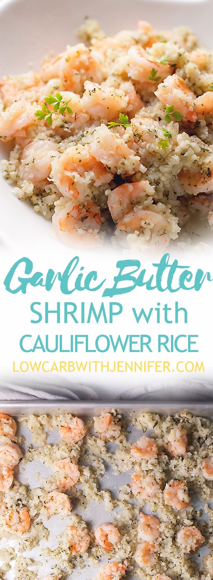 This Garlic Butter shrimp with cauliflower rice is an easy sheet pan meal that can be on the table in less than 30 minutes. That makes this a low carb 30 minute meal! This garlic butter shrimp and cauliflower rice is THM-S