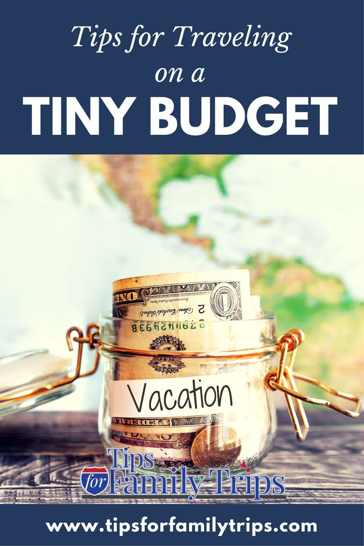 Tips for traveling on a tiny budget | tipsforfamilytrips.com | save money | vacation ideas | staycation