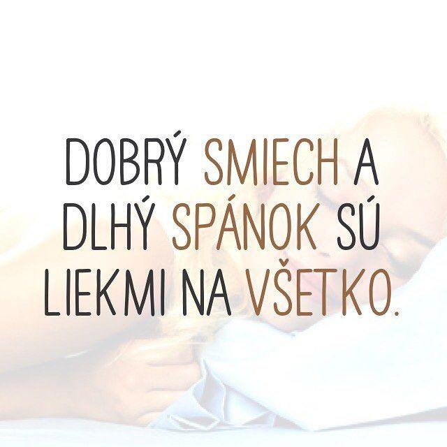 #dobry #smiech #dlhy #spanok #liek #vsetko #citat #citaty #citatysk #slovak #slovakia #slovensko #quote #quotes