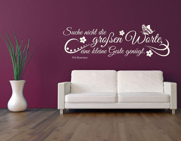Suche Nicht Die Großen Worte, Eine Kleine Geste Genügt. #Wandtattoo