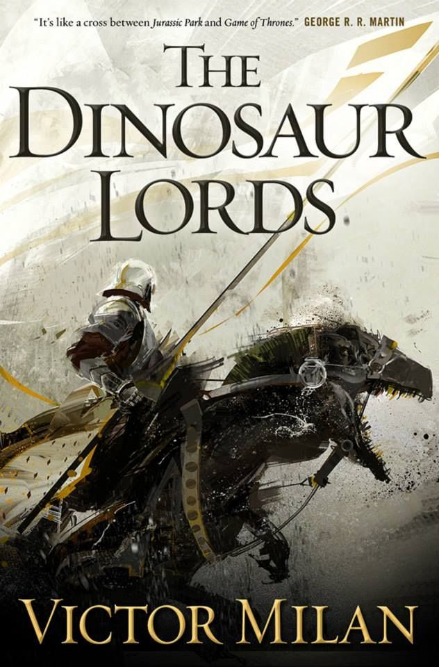 The Dinosaur Lords - Victor Milan