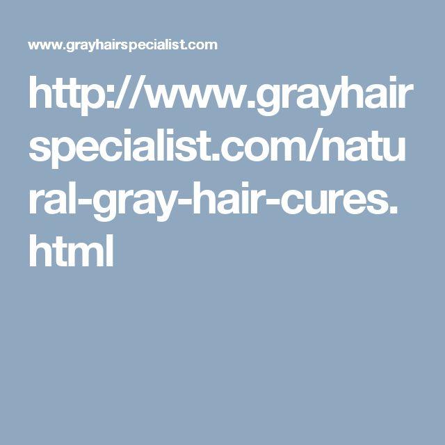 Natural Gray Hair Cures