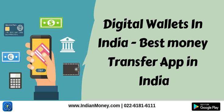 Digital wallets in india best money transfer app in
