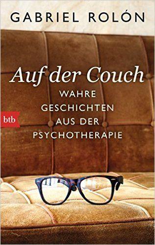 auf der couch wahre geschichten aus der psychotherapie. Black Bedroom Furniture Sets. Home Design Ideas