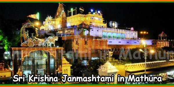 Sri Krishna Janmashtami in Mathura