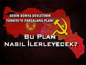 Derin Dünya Devletinin Türkiye'yi Parçalama Planı Video