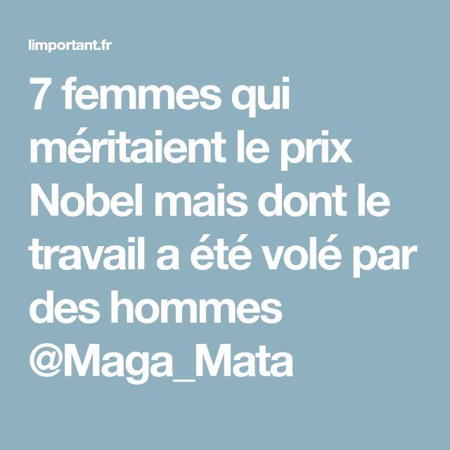 7 femmes qui méritaient le prix Nobel mais dont le travail a été volé par des hommes @Maga_Mata