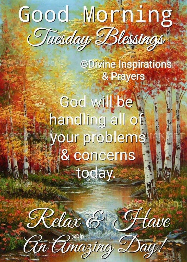 Good Morning Friday Good Morning Prayer Tuesday Quotes Good Morning Morning Blessings