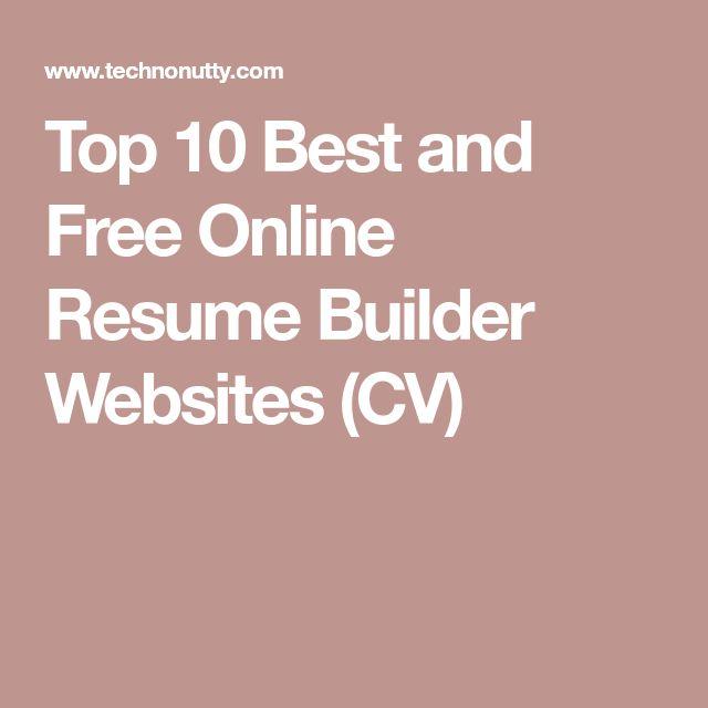Top 10 Best and Free Online Resume Builder Websites (CV)