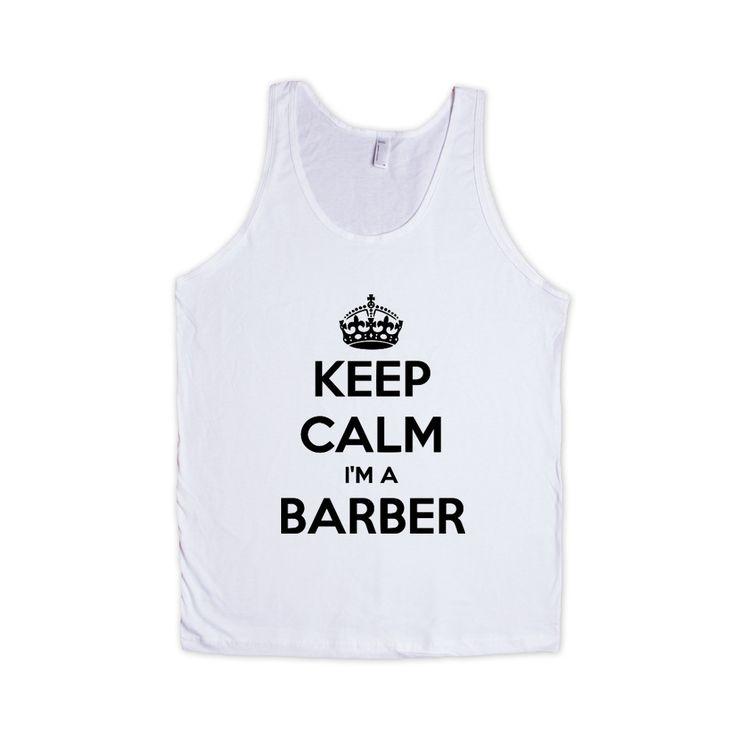 Keep Calm I'm A Barber Job Jobs Career Careers Profession Hair Cutting Shaving Stylist Beautician SGAL2 Men's Tank