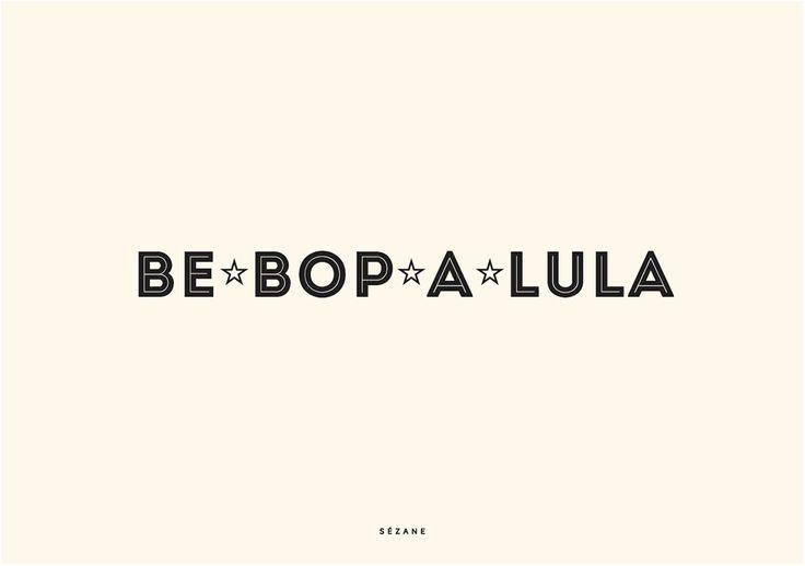 Be bop a lula  Sezane Typography Card #sezane #journalsezane