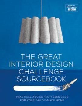 The Great Interior Design Challenge Sourcebook - Hardback - 9781909815865 - Katherine Sorrell