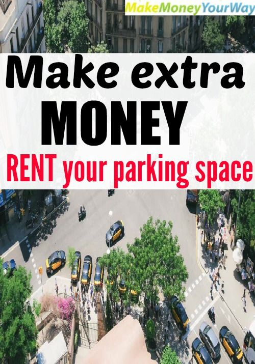 Make extra money: Rent your parking space #extramoney #makemoney #parkinglot http://makemoneyyourway.com/rent-parking-space/
