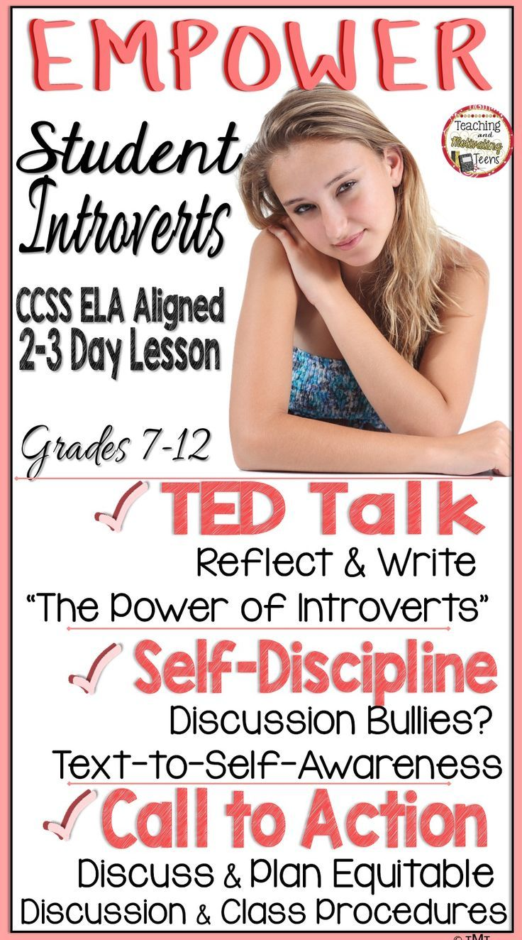 "EMPOWER STUDENT INTROVERTS! Bring balance to discussions and increase awareness of those who tend to dominate discussions and seek attention during class time.This ELA CCSS aligned 2-3 day lesson increases self + group awareness & enhances students' understanding of one another. TED Talks episode ""The Power of Introverts"" with Susan Cain. Finally, it brings a call to action for your students to develop an action plan to balance class discussion time, and that honors everyone"