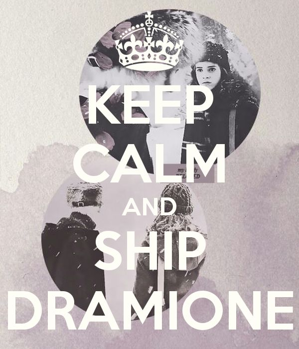 Image result for keep calm and ship dramione