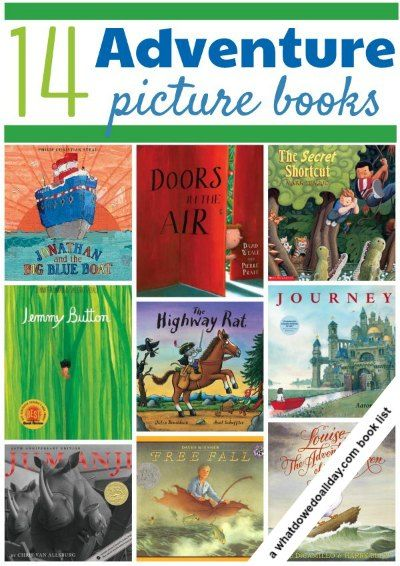 Go on an adventure with your kids! Picture books for reading aloud.