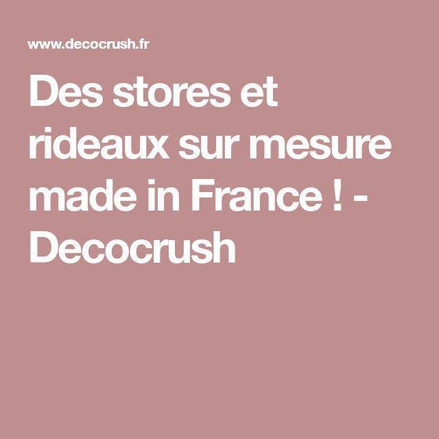 Des stores et rideaux sur mesure made in France ! - Decocrush