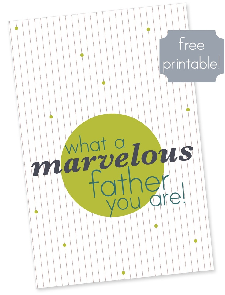 Free printable Father's Day card! Just in time for Sunday!: Free Printable, Fathers Day Cards