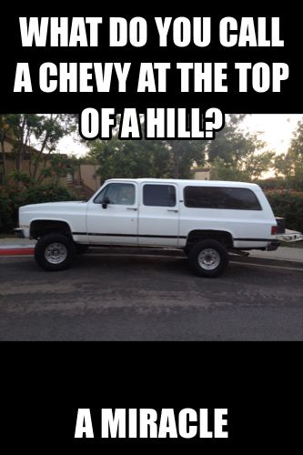 Chevy Quotes 193 Best Lol Car Memos Images On Pinterest  Car Humor Truck Memes .