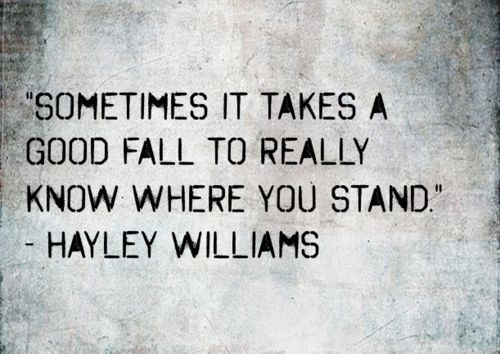 Hayley Williams: Williams Quotes, Plates, Hayley Williams, Fall, Truths, 500354 Pixel, Favorite Quotes, Living, Where You Stands Quotes