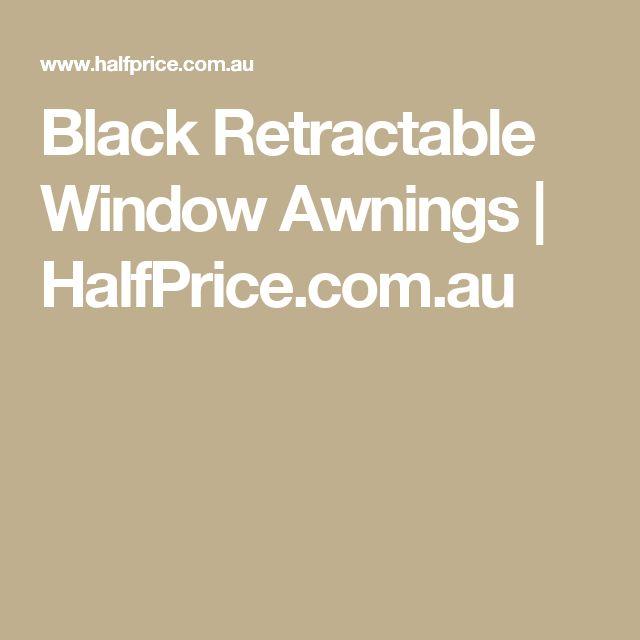 Black Retractable Window Awnings | HalfPrice.com.au