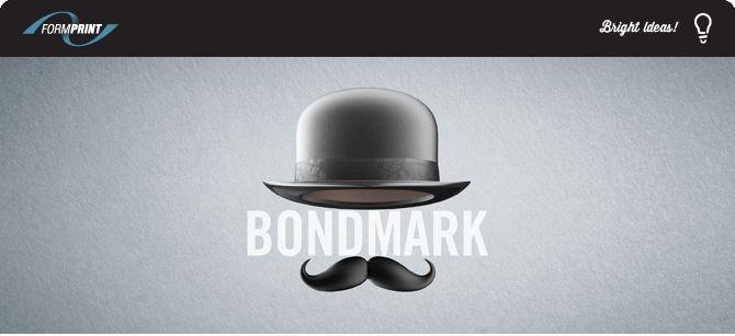 Bright New Marketing Ideas from Formprint - Bondmark