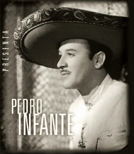 PEDRO INFANTE ...all of his movies are awesome!