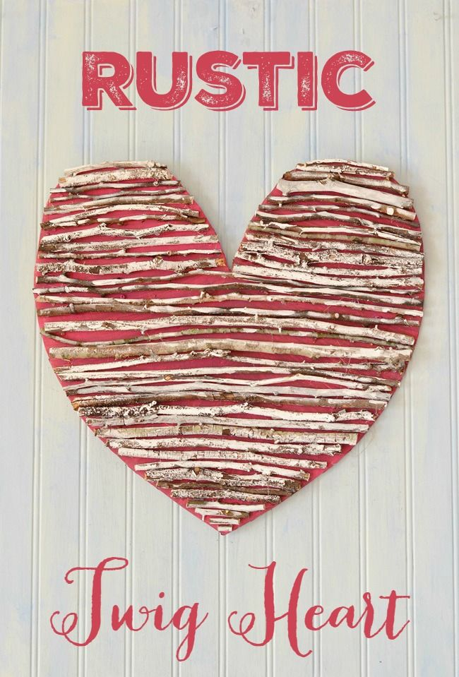 Turn twigs into a rustic heart for Valentine's Day
