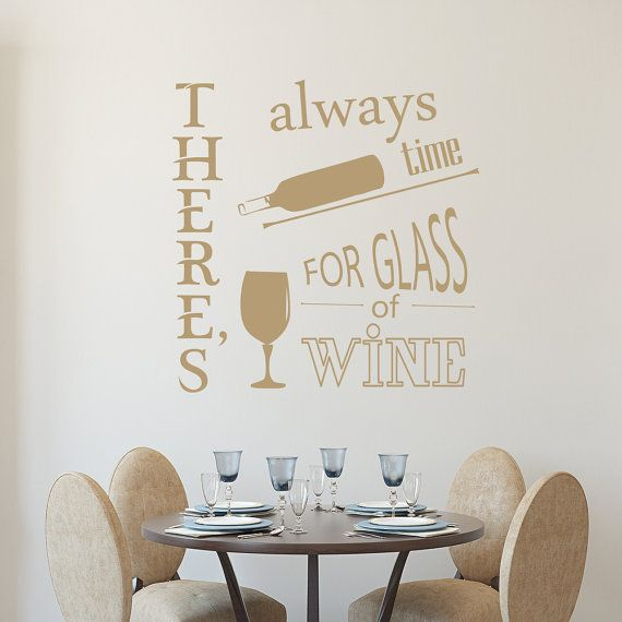 Wall decals theres always time for quote decal glass of wine vinyl sticker home decor kitchen dinning room aa182
