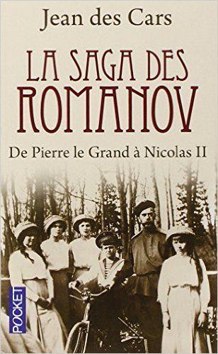 Jean Des Cars - La saga des Romanov