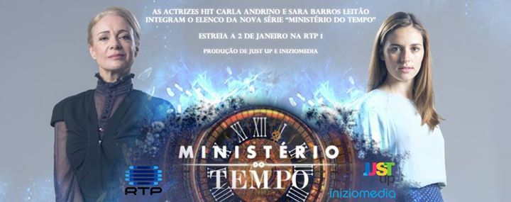 Ministério do Tempo – RTP já estreou na RTP1 com as Actrizes #HIT Carla Andrino e Sara Barros Leitão no Elenco