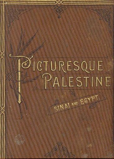 PICTURESQUE PALESTINE SANAI EGYPT 1881 Set of 3 V: I,II & IV ENGRAVINGS فلسطين