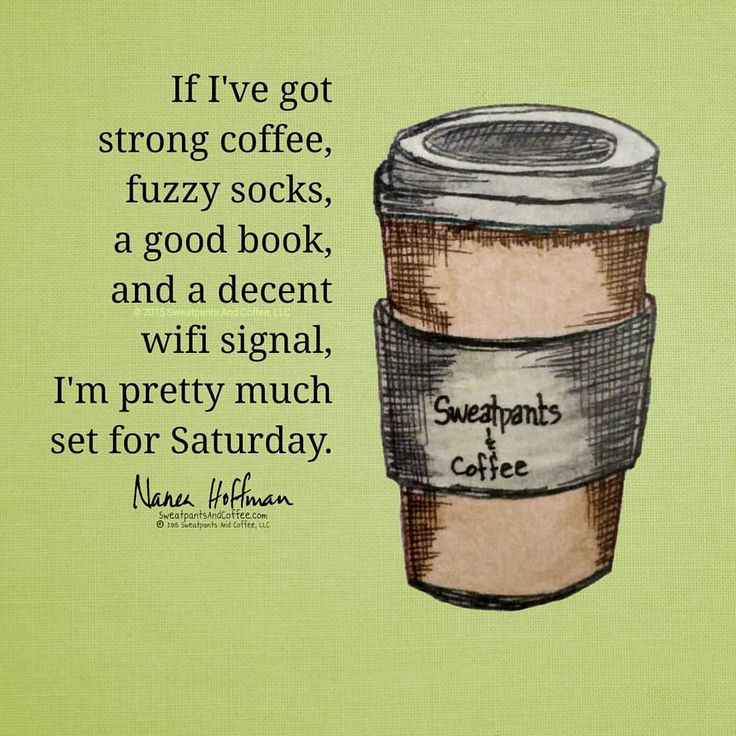 Perfect Saturday.  #coffee #coffeeaddict #coffeelove #deathbeforedecaf #coffeequotes #coffeememe #sweatpantsandcoffee #weekendvibes