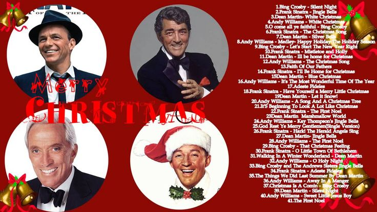 Bing Crosby,Frank Sinatra,Dean Martin Andy William Christmas Songs 2016 ...
