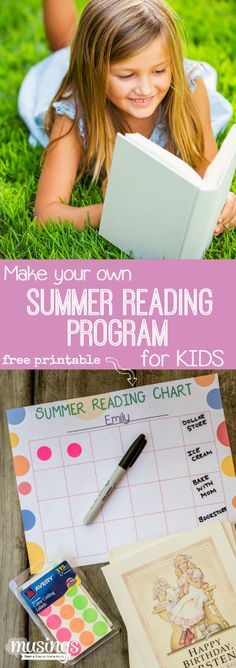 How to make your own Summer Reading Program for Kids, plus a Free Printable chart!