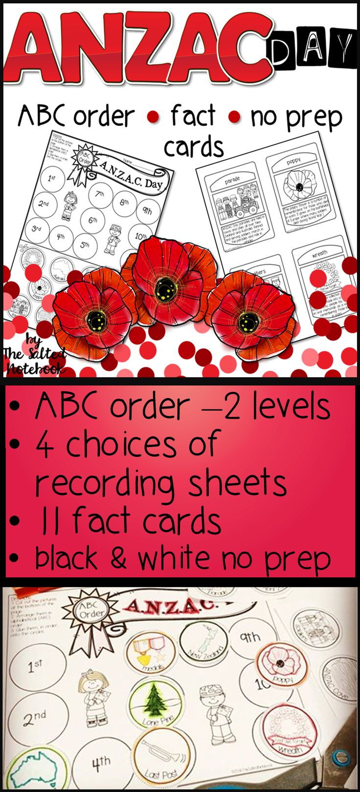ANZAC Day no prep ABC order,  2 levels with 4 choices of recording sheets. Includes ANZAC Day fact cards. Black & white, no prep.