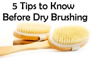 Dry Brushing do's and don'ts~  Take the time to give it a try.