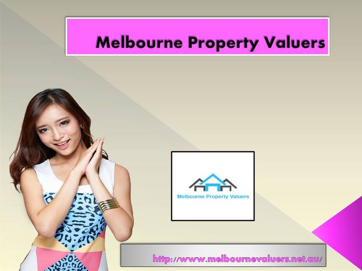 Melbourne Property Valuers for property valuer National property valuer offering Today with availability of various home buying company best quality house for sale we provide at affordable price from Melbourne.