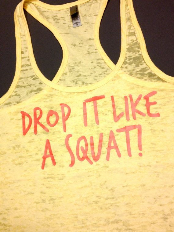 Need! Workout Clothing // Drop it like a squat by AbundantHeartApparel, $28.00