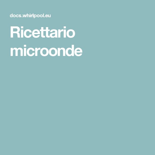 Ricettario microonde